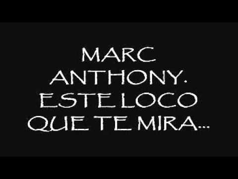 Marc Anthony Este Loco Que Te Mira Avi Youtube