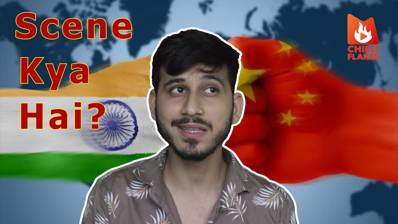 India vs China | Why China is a big deal? | Scene Kya hai? | ChilliFlakes #indiachina #china #corona