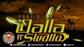 Praj-X - Dalla Fi Swalla (Shane E Diss) September 2019