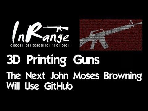 3D Printed Guns: The Next John Moses Browning will use GitHub
