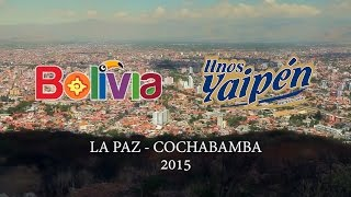 Hermanos Yaipén, Gira Bolivia. La Paz - Cochabamba (Marzo 2015)