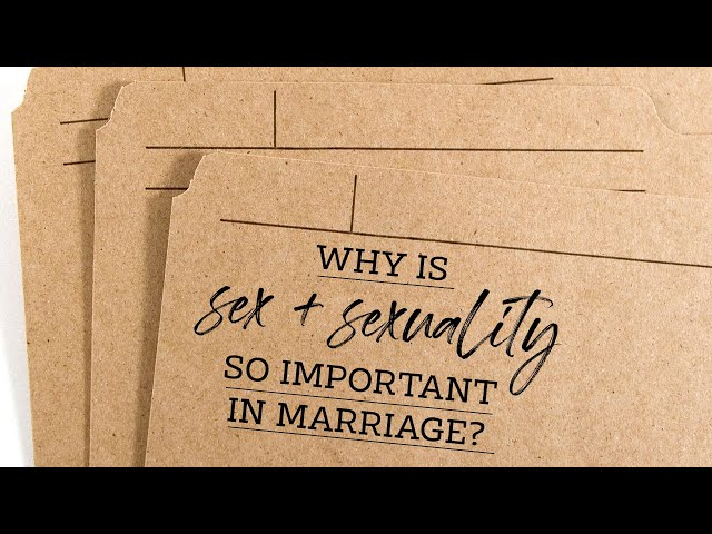 Why Is Sex & Sexuality So Important In Marriage?