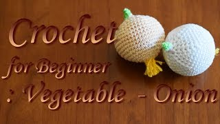 Crochet for Beginner : Food 002 - Onion