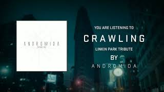 Linkin Park - Crawling Prog/Djent cover by Andromida