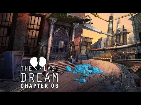 The Last Dream Chapter 06