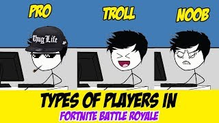 Types of Players In Fortnite Battle Royale - (Fortnite Stereotypes)