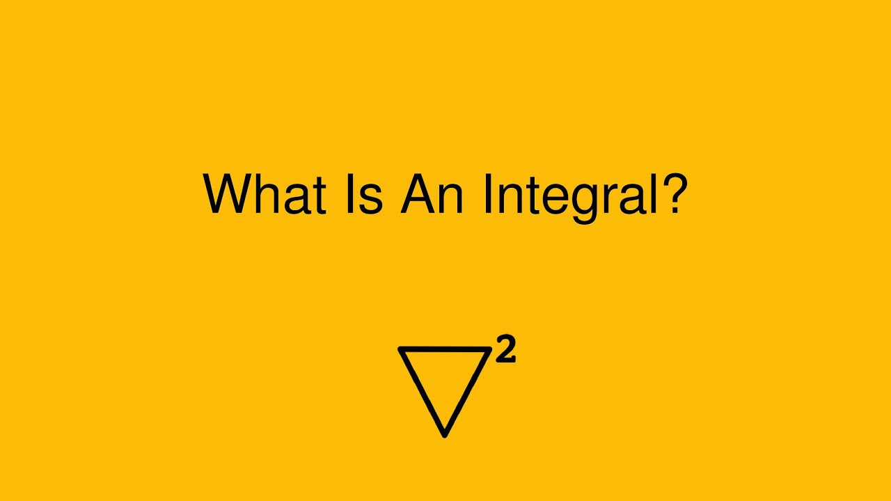 What Is an Integral? - YouTube