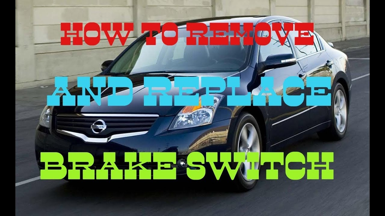 hight resolution of 2008 nissan altima issues fixes how to remove and replace brake switch