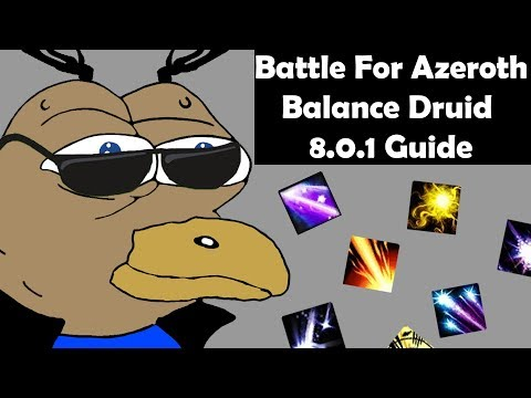 Balance Druid Battle for Azeroth Guide - 8.0.1 (Outdated)
