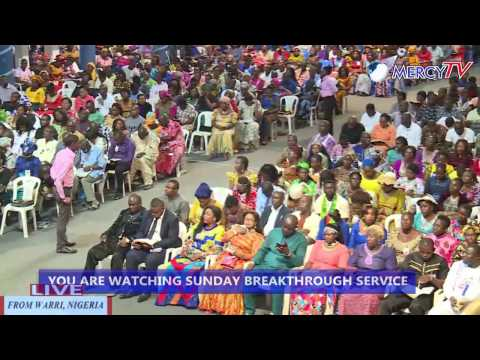 SUNDAY BREAKTHROUGH LIVE SERVICE (9th April 2017)