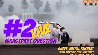 #KRSTDRFT Questions Live #2 Michal Reichert / Dan Janota