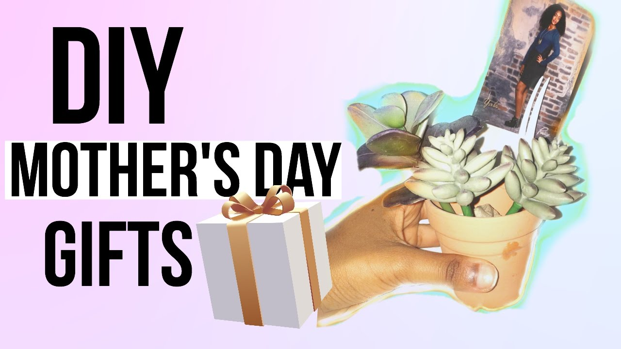 Easy Diy Mother 39 S Day Gifts Inexpensive Last Minute