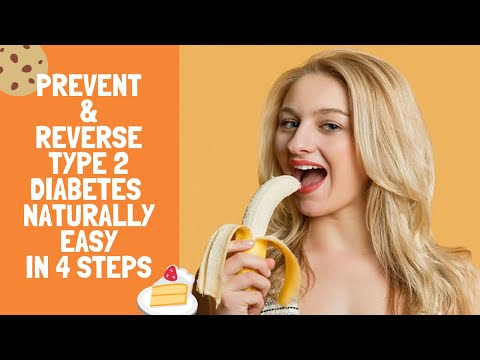 prevent-&-reverse-type-2-diabetes-naturally-easy-in-4-steps