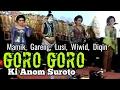 GORO GORO KI ANOM SUROTO