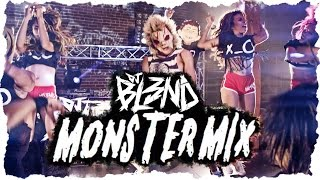 Repeat youtube video (MONSTER MIX) - DJ BL3ND [HD]