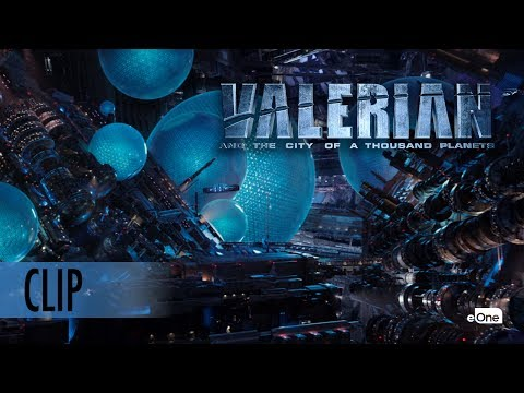 VALERIAN - Clip - 'Welcome To The City Of A Thousand Planets'