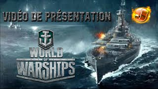 Présentation + [TUTO] Comment jouer à World of Warships