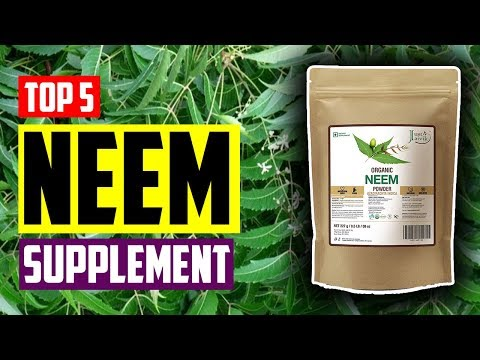 Best Neem Supplement: Top 5 Best Neem Herbal Supplements
