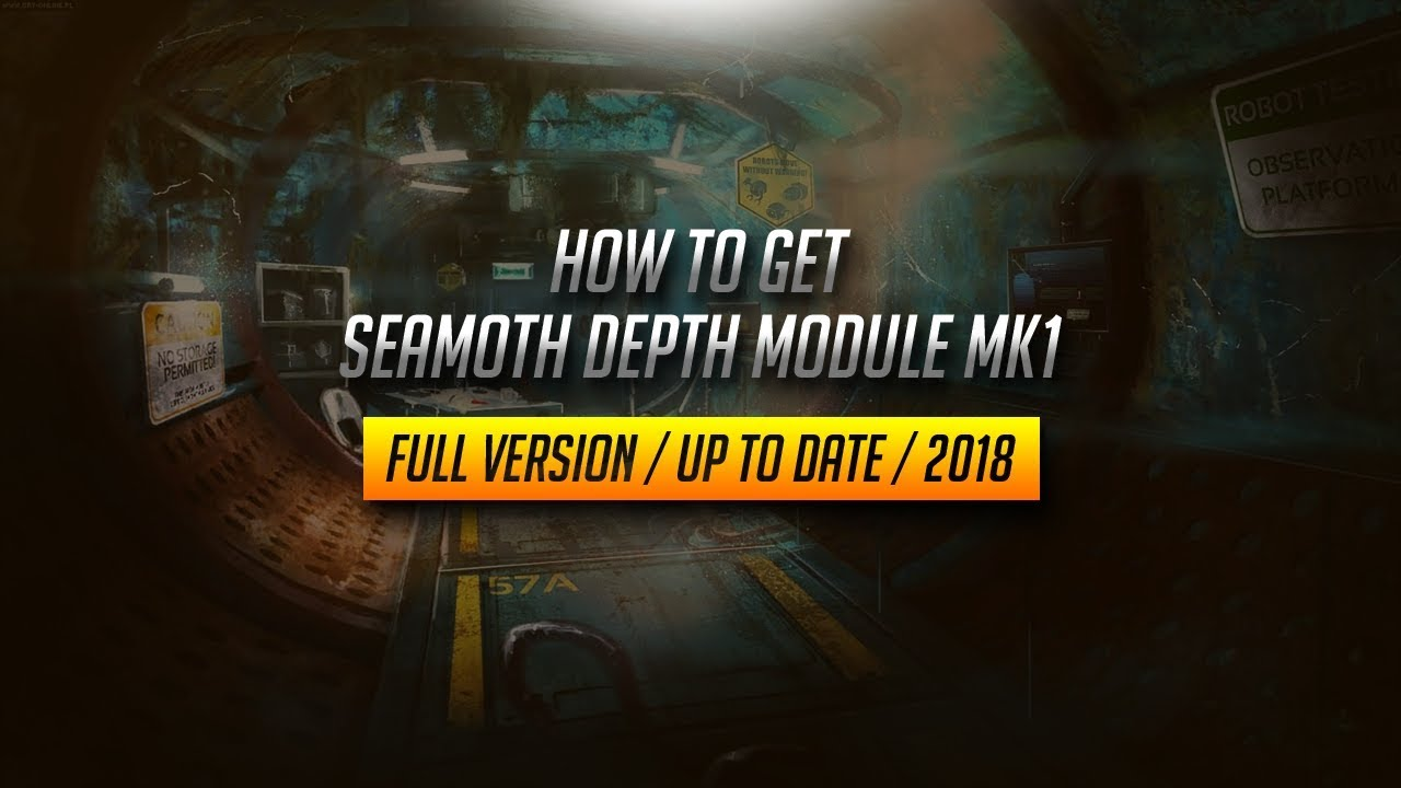 Subnautica How To Get The Seamoth Depth Module Mk1 Up To Date