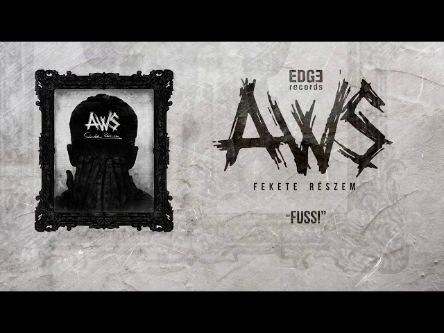 AWS - Fuss! [Szöveges videó]