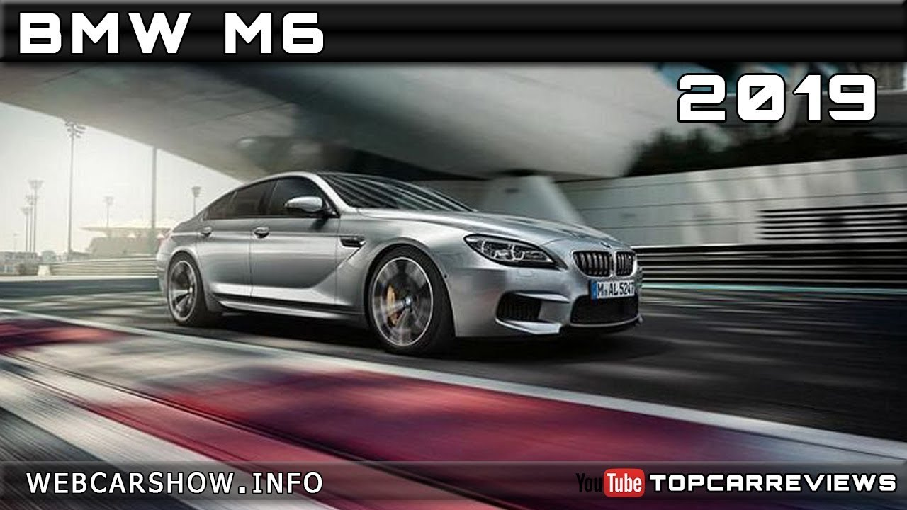 2019 bmw m6 review rendered price specs release date