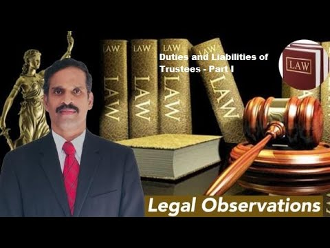 Duties and liabilities of Trustees | Part I | English | Selvakkunapalan | Legal Observations