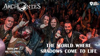 Archontes  - The World where shadows come to life (Live) YouTube Videos