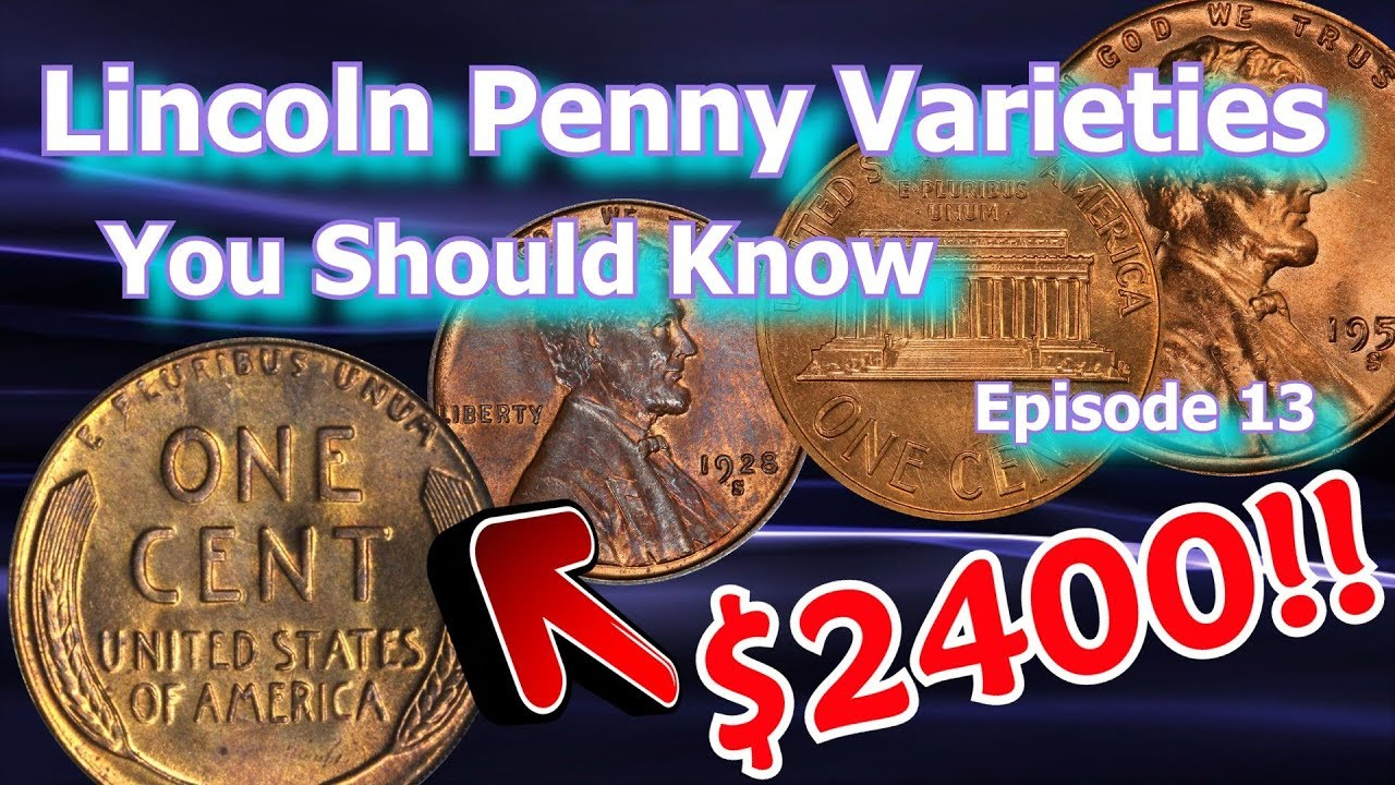 Lincoln Penny Varieties You Should Know Ep 13 - 1955, 1961, 1928 and what  they are worth