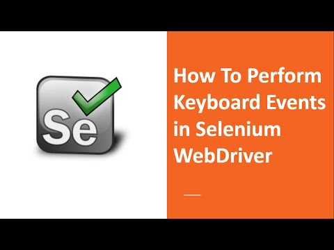 How To Perform Keyboard Events In Selenium Webdriver