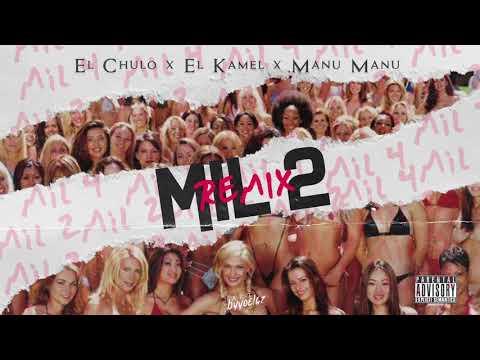 El Chulo x El Kamel x Manu Manu - Tu Puedes Tener Mil2 (Remix)