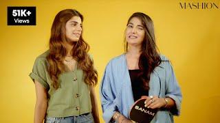 "Sanam Saeed And Ameeranaz Saeed Play ""Which Sister"" | Mashion"