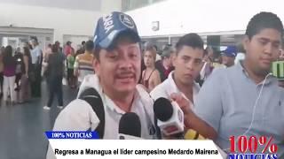 Regresa a Managua Medardo Mairena, líder campesino.