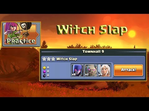 Practice TH9   Clash Of Clans   Witch Slap Practice Clash Of Clans 2019