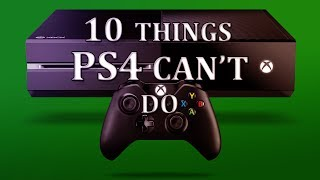 Xbox One | 10 Things PS4 Can