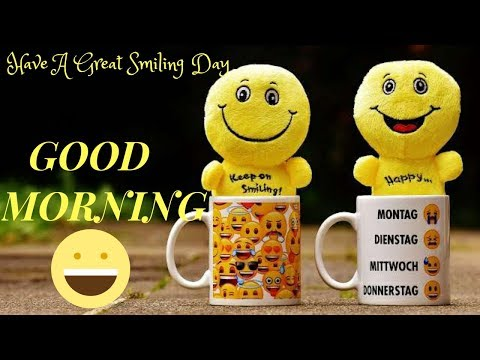New Good Morning Wishes/Happy Smiling Morning  Wishes/ New WhatsApp Status/Daily Morning Wishes 2019