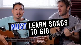 MUST LEARN Guitar Songs If You Want to Gig
