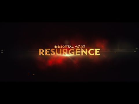 The Immortal Wars: Resurgence trailer