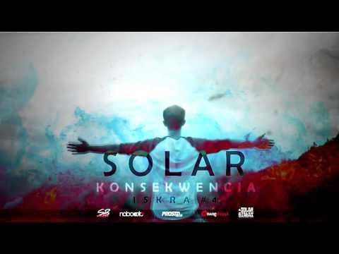 Solar - Konsekwencja (prod. Lanek, ft. Natalia Sumpor) [ISKRA #4]