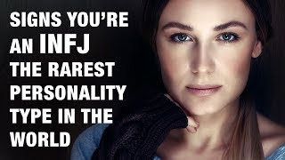 15 Signs You're An INFJ - The World's Rarest Personality Type