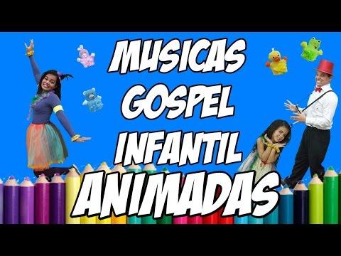 MÚSICAS GOSPEL INFANTIL ANIMADAS