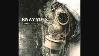 Enzyme X - The Dark