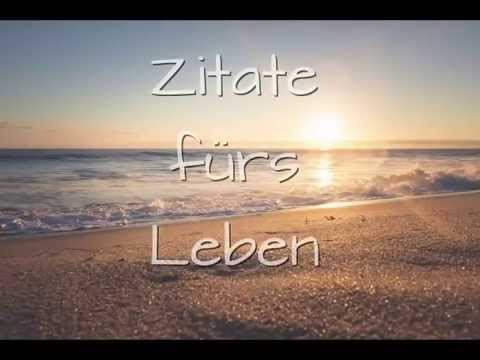zitate spr che zum nachdenken ber das leben youtube. Black Bedroom Furniture Sets. Home Design Ideas