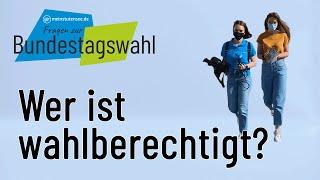 Wahl-Check: Wer ist bei der Bundestagswahl wahlberechtigt?