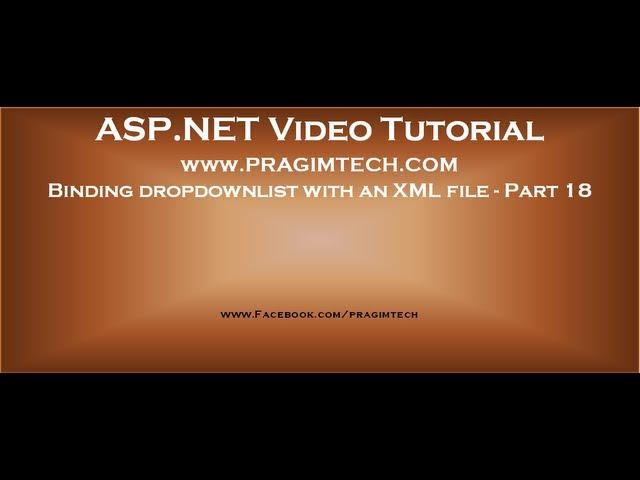 Binding an asp.net dropdownlist with an XML file - Part 18