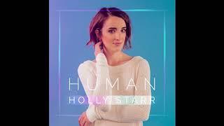 """Human feat. Matthew Parker"" by Christian Singer Holly Starr, New Christian Music"
