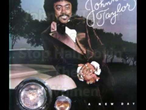 Johnnie Taylor -  Stop Half Lovin' These Women
