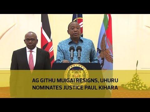 AG Githu Muigai resigns, Uhuru nominates Justice Paul Kihara