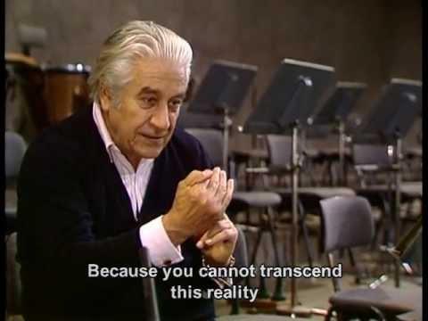 Sergiu Celibidache on his Philosophy of Music
