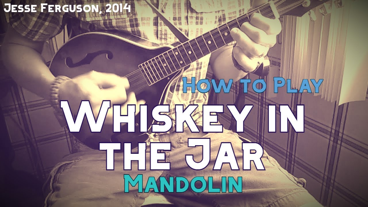 How To Play Whiskey In The Jar Mandolin Youtube
