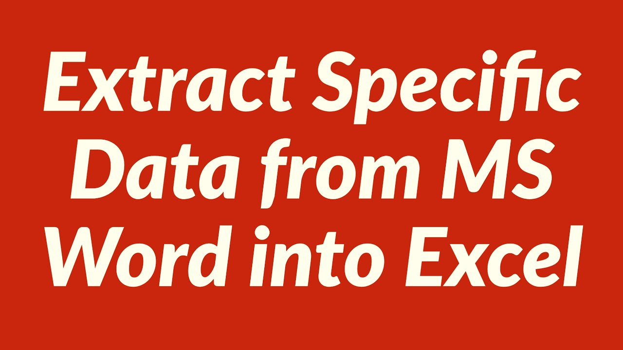 Extract Specific Data from MS Word into Excel with VBA